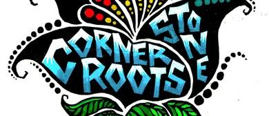 Cornerstone Roots + Ngati Dread
