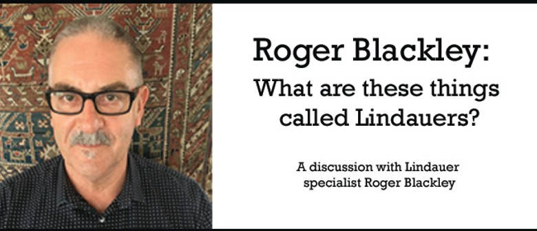 Roger Blackley: What Are These Things Called Lindauers?