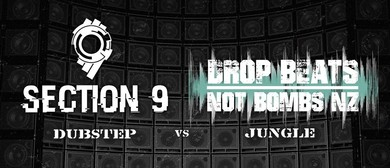 Section 9 vs Drop Beats Not Bombs