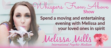 Whispers From Above Show with Melissa Mills