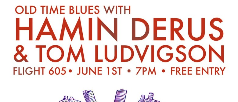 Old Time Blues With Hamin Derus & Tom Ludvigson