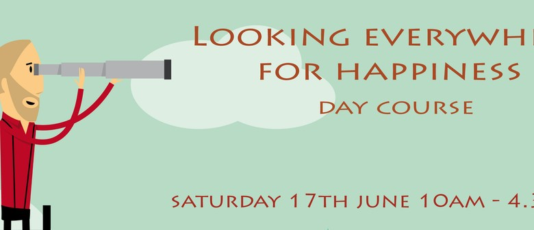 Looking Everywhere for Happiness Day Course