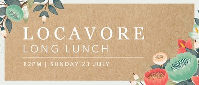 Locavore Long Lunch