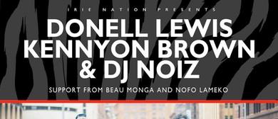 Donell Lewis, Kennyon Brown & DJ Noiz