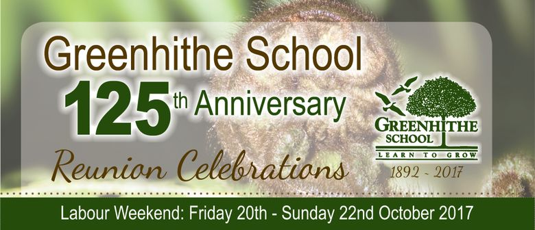 Greenhithe School 125th Anniversary & Reunion Celebrations