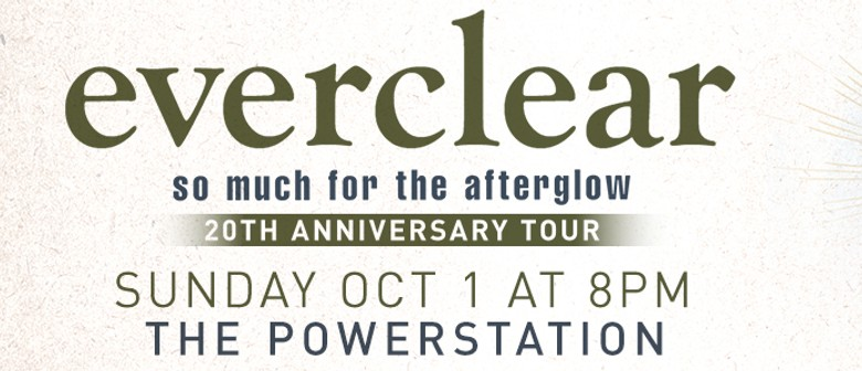 Everclear So Much For The Afterglow 20th Anniversary Tour