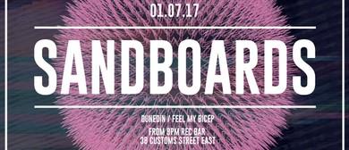 Sandboards (Feel My Bicep) - Auckland