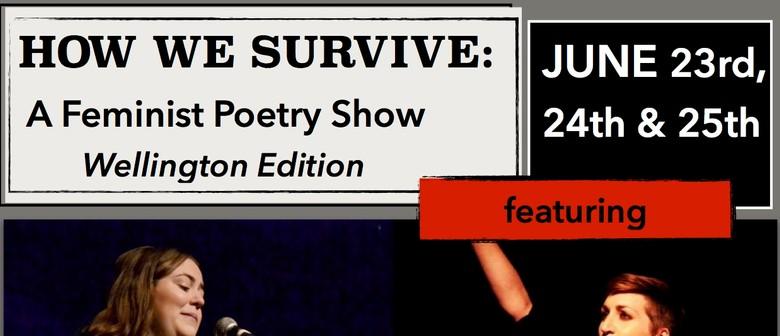 How We Survive: Wellington Edition