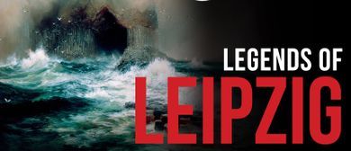 Legends of Leipzig