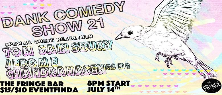 Dank Comedy Show 21