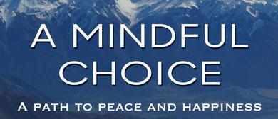 A Mindful Choice Movie