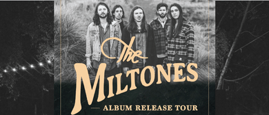 The Miltones - Album Release Tour
