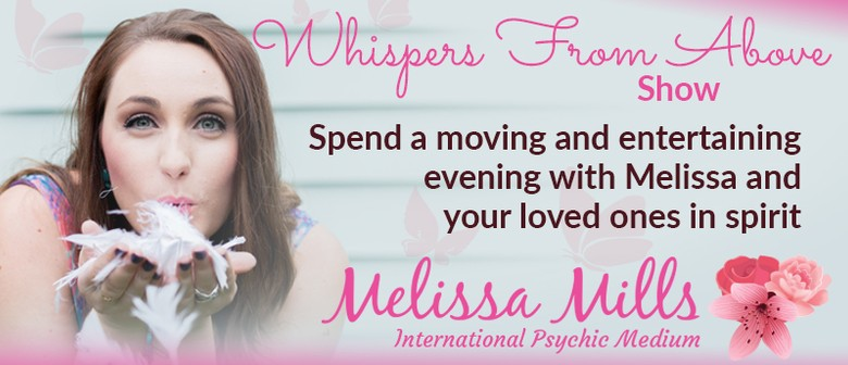 Whispers From Above Show with Melissa Mills: CANCELLED