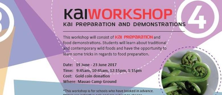 Kai Workshop - Kai Preparation and Demonstration