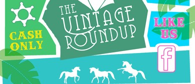 The Vintage Roundup - Clothing Plus Craft Market