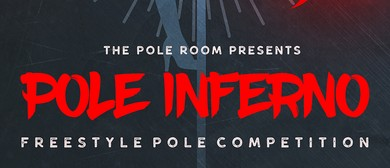 Pole Inferno - Freestyle Competition