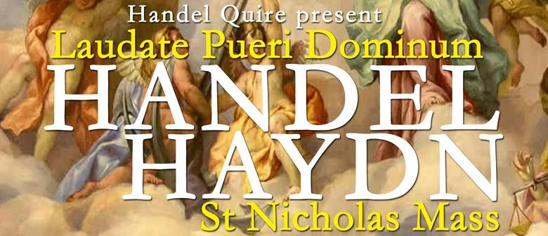 Haydn St Nicholas Mass - Handel Laudate Pueri