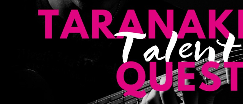 Taranaki Talent Quest 2017