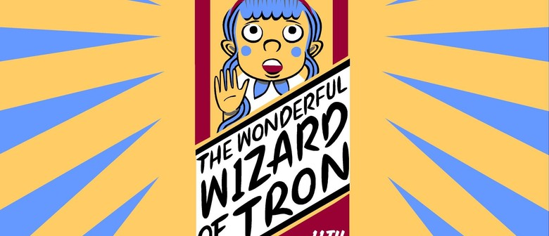 The Wonderful Wizard of Tron