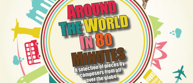 Auckland Wind Orchestra - Around the World In 80 Minutes