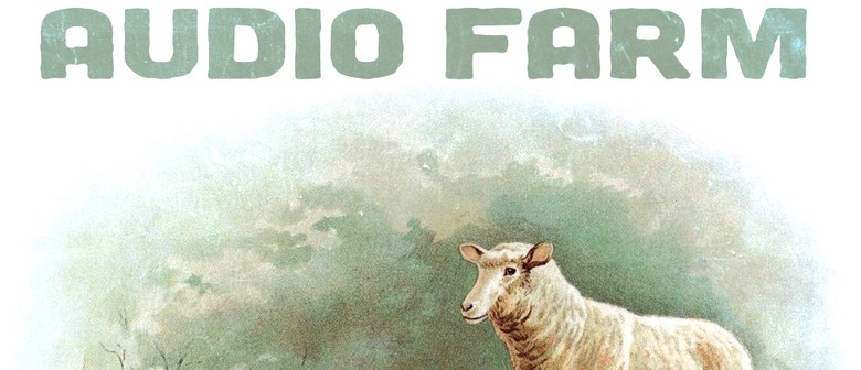 Audio Farm: CANCELLED