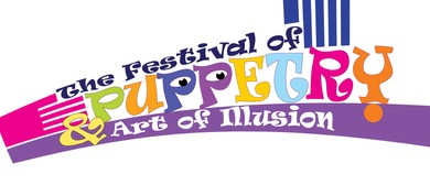 Puppet Festival and The Art of Illusion