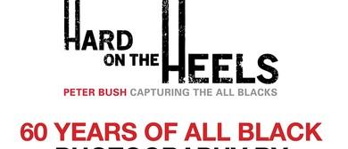Hard on the Heels, Peter Bush Capturing The All Blacks