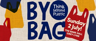 Bring Your Own Bag: Think Beyond Plastic