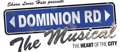 Dominion Rd The Musical