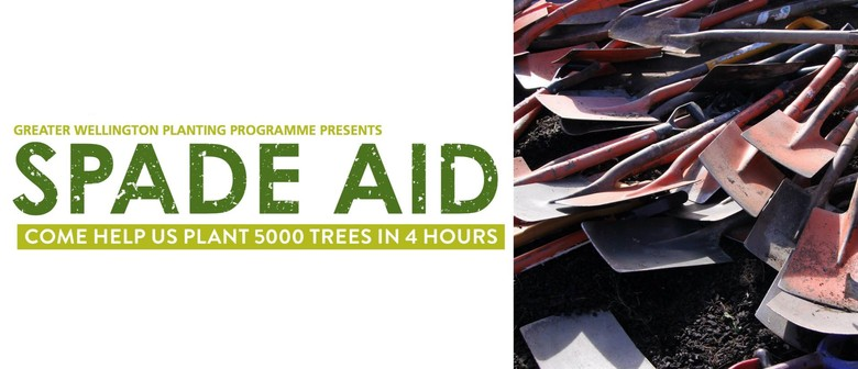 Spade Aid - Help Us Plant 5,000 Trees In Four Hours