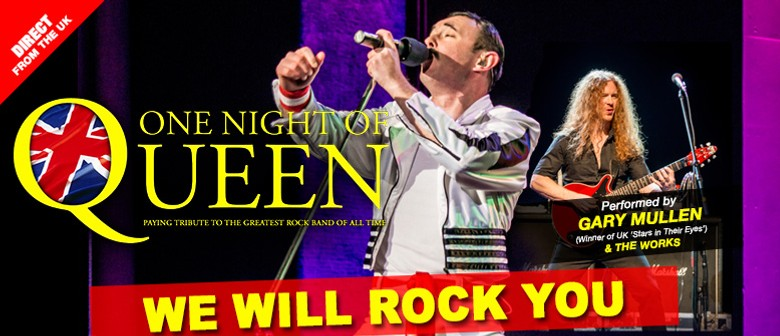 One Night of Queen: CANCELLED