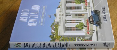 Terry Moyle - Art Deco New Zealand: An Illustrated Guide