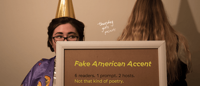 Fake American Accent – A Monthly Poetry Reading