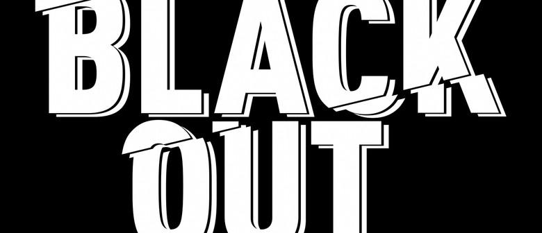 Black Out Featuring P Money, Dan Aux & Clint Roberts