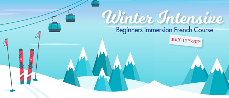Winter Intensive Beginners French Immersion Course