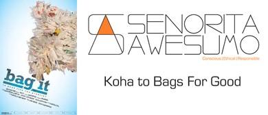 Senorita AweSUMO Fundraiser Screening of Bag It The Movie