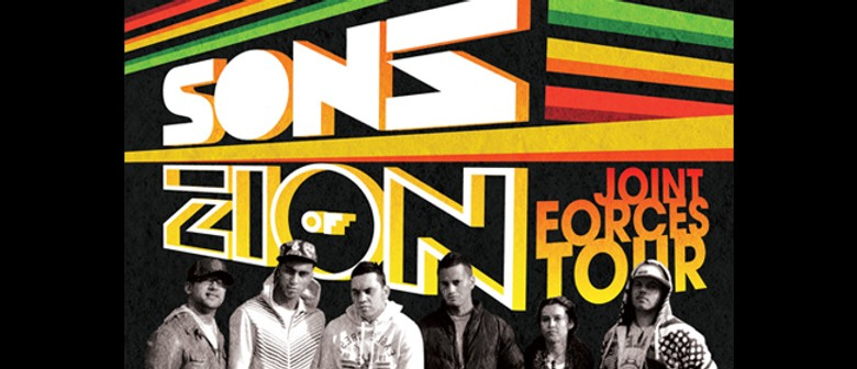 Joint Forces Tour - Sons of Zion: CANCELLED