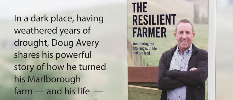 Doug Avery - The Resilient Farmer