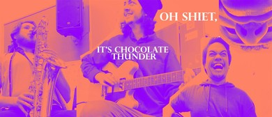 Oh Sheit, It's Chocolate Thunder