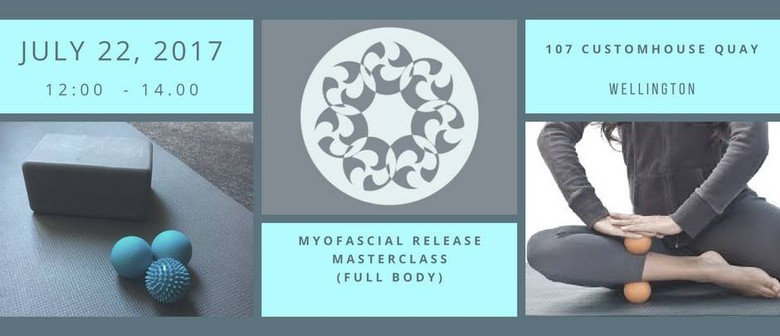Myofascia Release Master Class (3) Series with Andy Munro