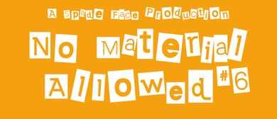 No Material Allowed #6