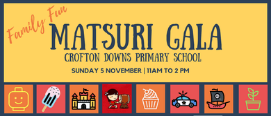 Crofton Downs Matsuri Gala Fun Day