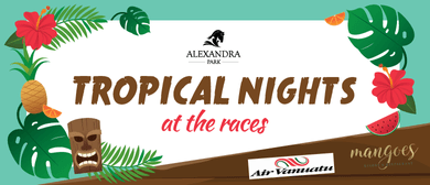 Tropical Nights At the Races