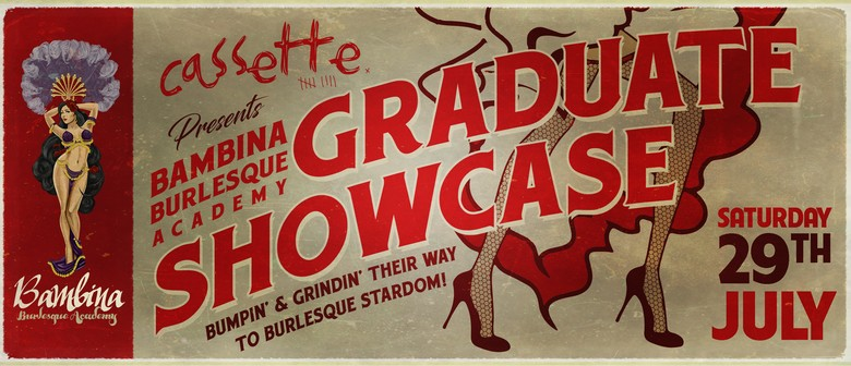 Bambina Burlesque Graduate Showcase