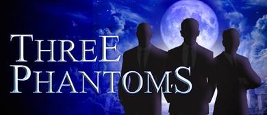 Three Phantoms