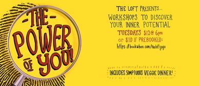 The Power of You-self Development Workshop-with Vegan Dinner