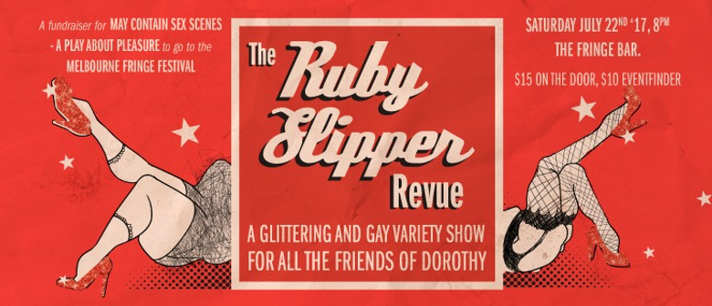 The Ruby Slipper Revue: A Glittering and Gay Variety Show