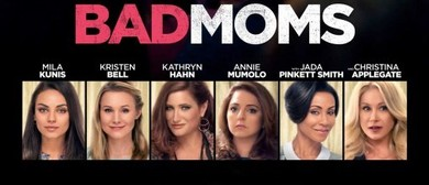 Movie On the Deck - Bad Moms