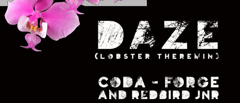DAZE (Lobster Theremin) - Coda - Forge and Redbird Jnr