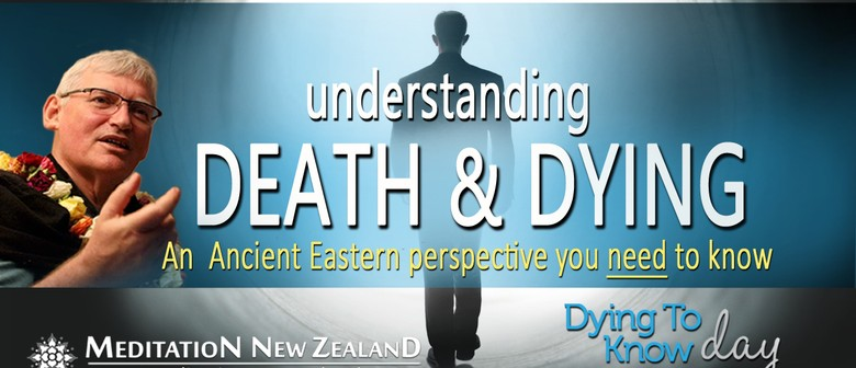 Understanding Death And Dying - An Eastern Perspective